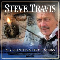 Steve Travis – Sea Shanties & Pirate Songs
